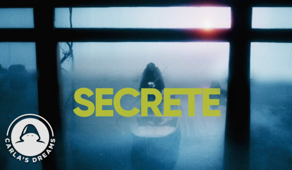 Carla's Dreams – Secrete